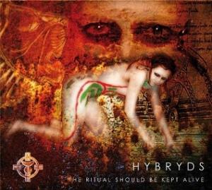 Hybryds Rituals